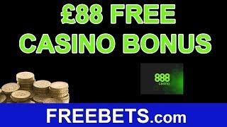 How To Claim A No Deposit £88 Free Casino Bonus With 888Casino