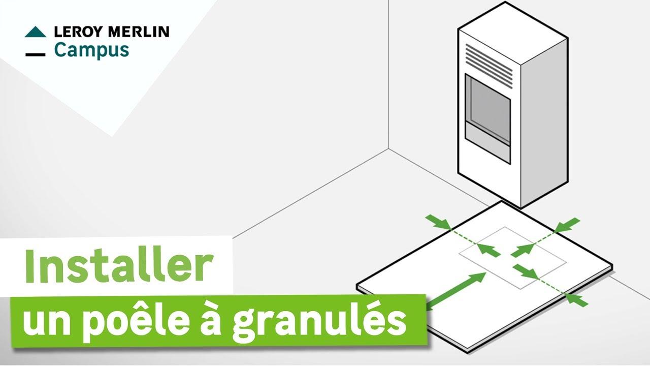 Comment Installer Un Poêle A Granulés Leroy Merlin