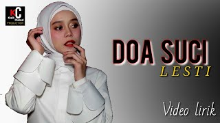 Download Lagu LESTI - DOA SUCI cover | video lirik mp3