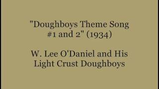 """Doughboys Theme Song #1 & 2"" (1934) - Light Crust Doughboys"