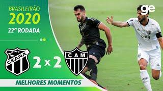 CEARÁ 2 X 2 ATLÉTICO-MG | MELHORES MOMENTOS | 22ª RODADA BRASILEIRÃO 2020 | ge.globo