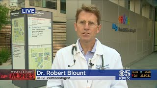 UCSF Pulmonologist Talks About Health Issues From Heavy Smoke From Fires