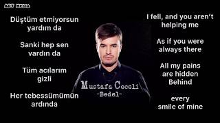 Mustafa ceceli - bedel ( turkish & English lyrics ) 2019 turkish songs