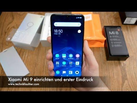 Xiaomi Mi 9 einrichten und erster Eindruck