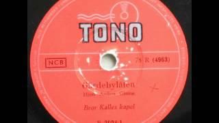 Gärdebylåten - Bror Kalle 1954