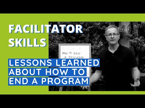 Lessons Learned About How To End A Program - Facilitator Tips Episode 40