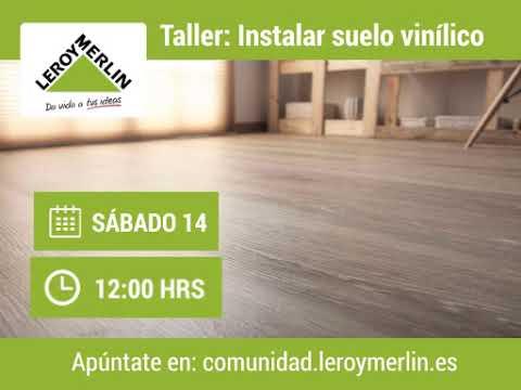 Taller instalar suelo vin lico leroy merlin finestrat for Instalar suelo vinilico leroy merlin