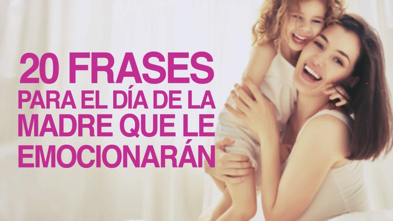 120 Frases Para El Día De La Madre Que Le Emocionarán Con