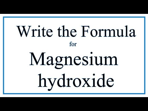 How To Write The Formula For Magnesium Hydroxide