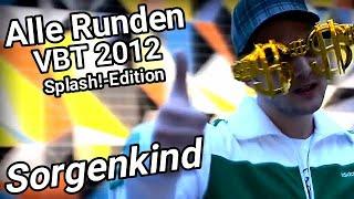 Sorgenkind:VBT 2012 Splash!-Edition Alle Runden!