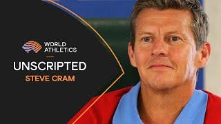 Steve Cram | Unscripted