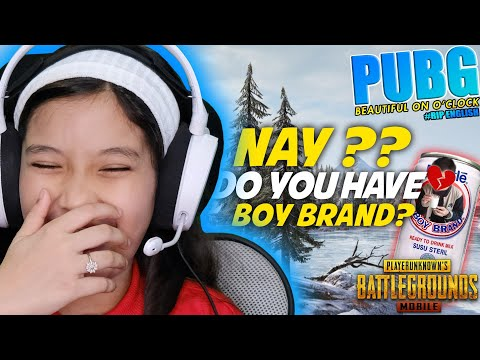 #NAYGame | PUBG Nay Do You Have Boy Brand😜