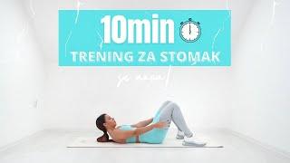 10min TRENING ZA STOMAK - Intenzivni Kućni Trening Sa Mnom!🔥