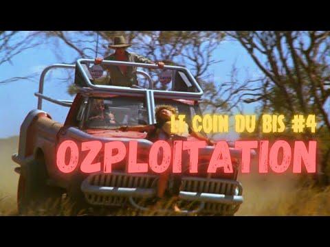 le-coin-du-bis-#4---l'ozploitation