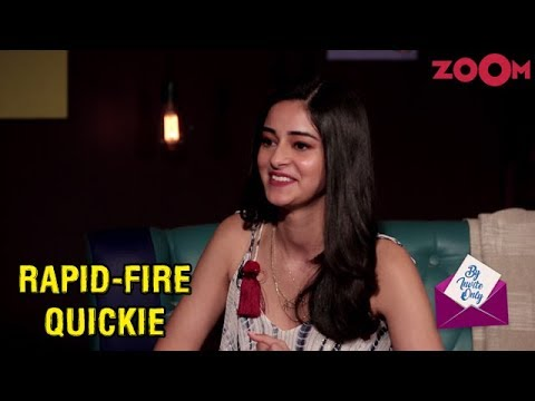 Ananya Panday answers rapid-fire questions in the segment 'Quickie' | By Invite Only
