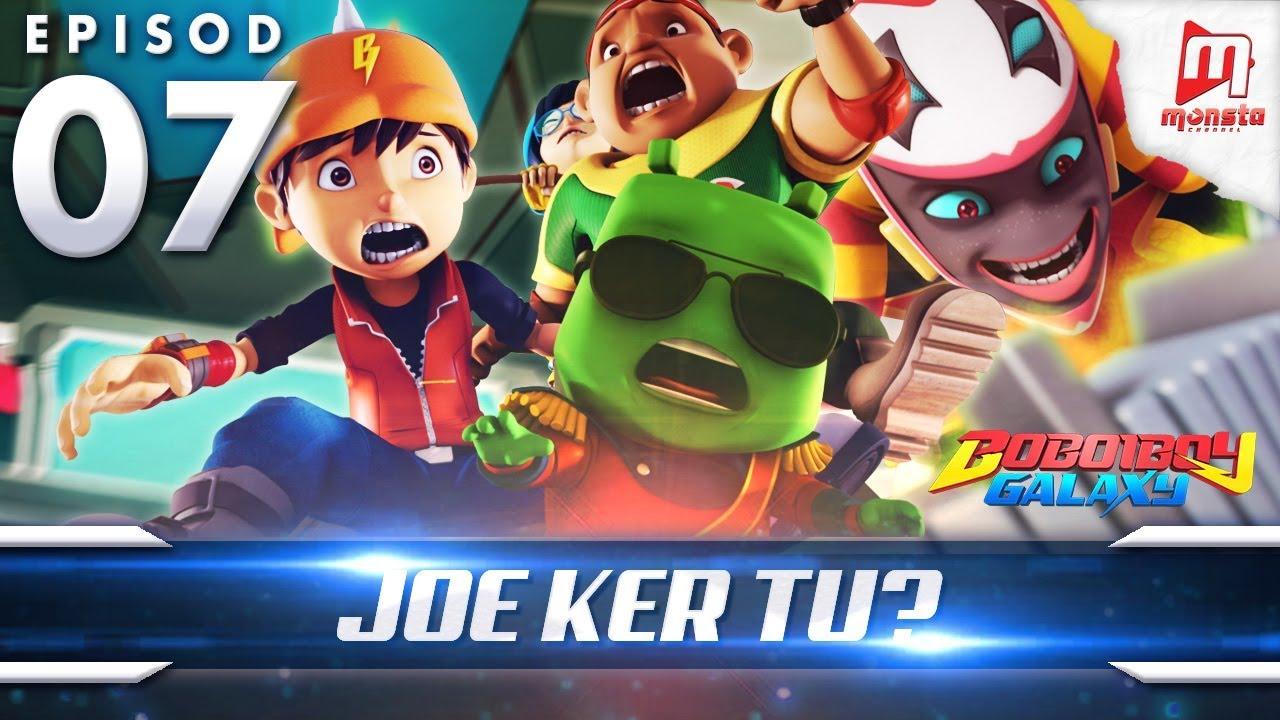 BoBoiBoy Galaxy EP07 | Joe Ker tu? / Joe-ker-tu? (ENG Subtitles)