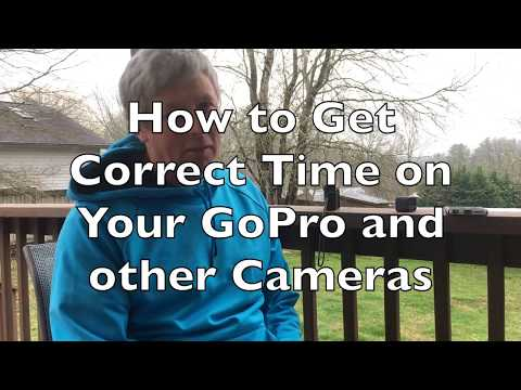 How to Get Set the Correct Time on Your GoPro and other Cameras