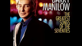 Barry Manilow - I Write The Songs with lyrics