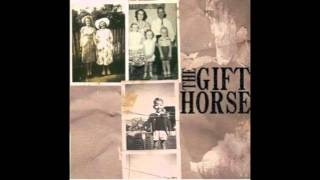The Gifthorse-Passed the Break