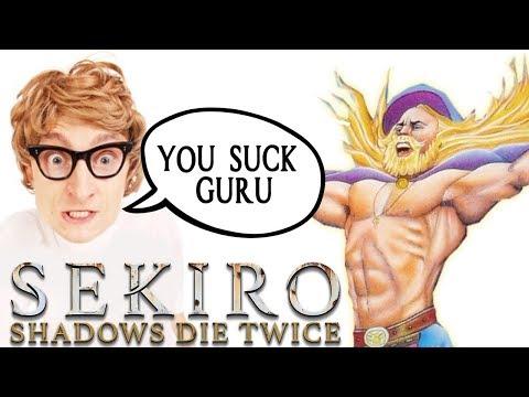 Sekiro Guru VS. Idiotic Youtube Comments!