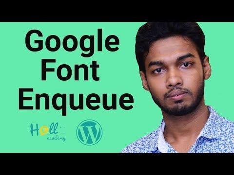 WordPress Theme Development Part 7(enqueue google font)