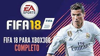 FIFA 2018  XBOX 360 BAIXAR E INSTALAR PT/BR