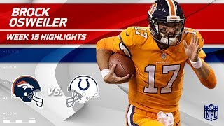 Brock Osweiler Steps In & Gets the Win w/ 3 TDs vs. Indy! | Broncos vs. Colts | Wk 15 Player HLs