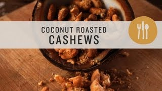 Coconut Roasted Cashews