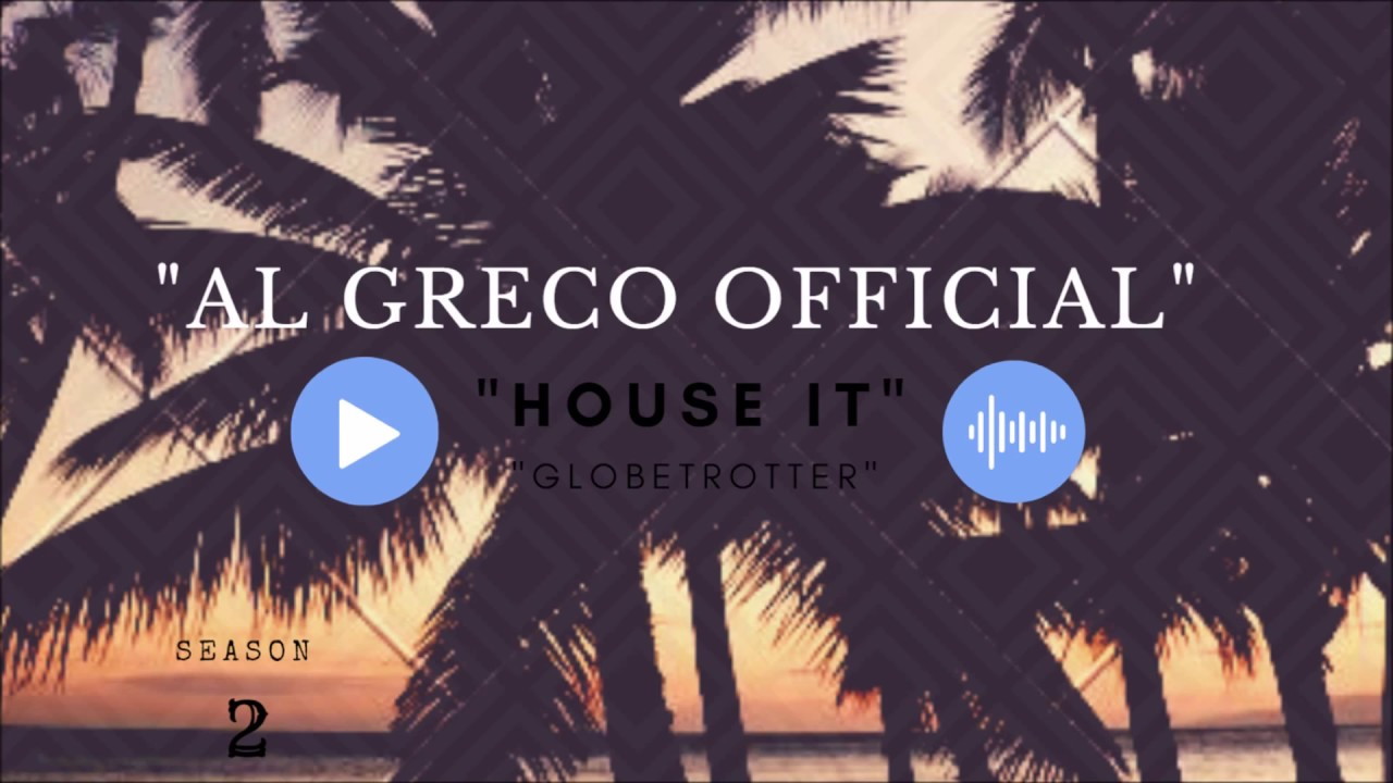Al greco first mini set for 2018 new vibes new music for Recent house music