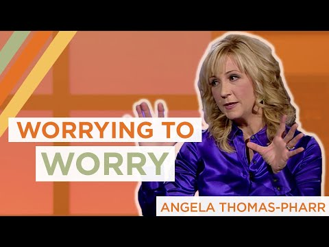Angela Thomas-Pharr | Worrying to Worry