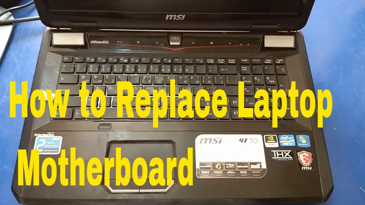 How to Replace Laptop Motherboard | MSI GT70