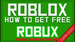 Free Robux Roblox - How To Get Free Robux In Roblox 2018