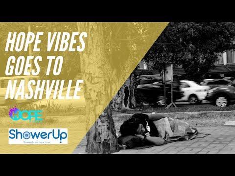 Hope Vibes & Shower Up in Nashville