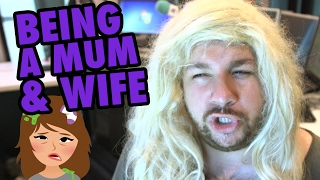 Being A Wife & Mother