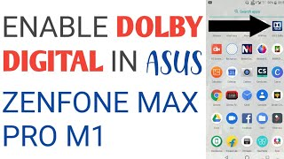 Install dolby atmos in asus zenfone max pro m1without rootwithout