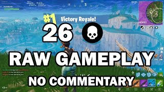 26 Kill Solo Squads | Raw Gameplay | No Commentary
