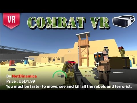 Combat VR Gear VR - A fast move and fast shooting VR FPS. Kill all the rebels and terrorist