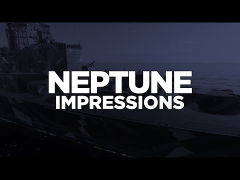 World of Warships - Neptune Impressions