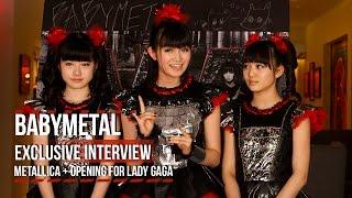 BabyMetal on Meeting Metallica + Opening for Lady Gaga