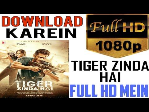 How to Download Tiger Zinda Hai Full Movie...