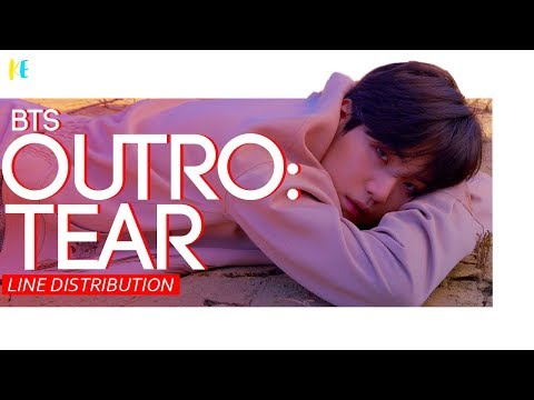 BTS (방탄소년단) - 'OUTRO: TEAR' | Line Distribution