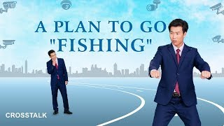 "Christian Variety Show ""A Plan to Go 'Fishing'"" (Crosstalk)"