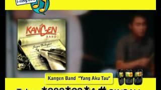 """KANGEN Band """"Yang Aku Tau"""" (Quiz) 2011"""