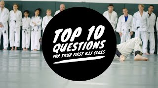 Top 10 Questions For Your First Brazilian Jiu-Jitsu Class