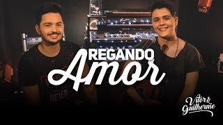 Baixar Vitor e Guilherme - REGANDO AMOR (Álbum Desplugados)