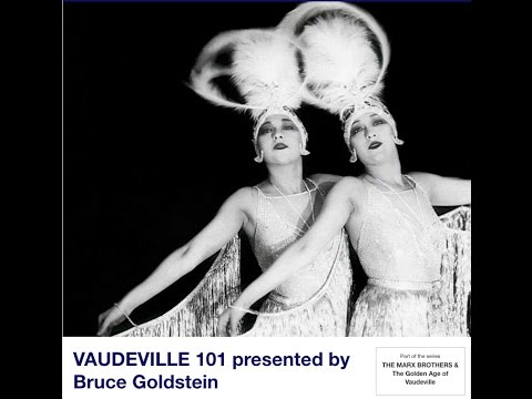 VAUDEVILLE 101 presented by Bruce Goldstein at Film Forum NYC  Part One