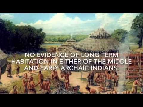 Archaic Indians- Early Middle And Late