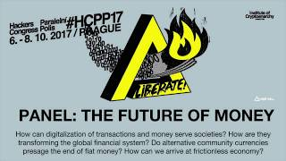 PANEL: THE FUTURE OF MONEY | HCPP17
