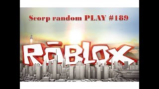 SCORP Random PLAY #189-Roblox feat. JayseeSK a TNO/CZ, SK/
