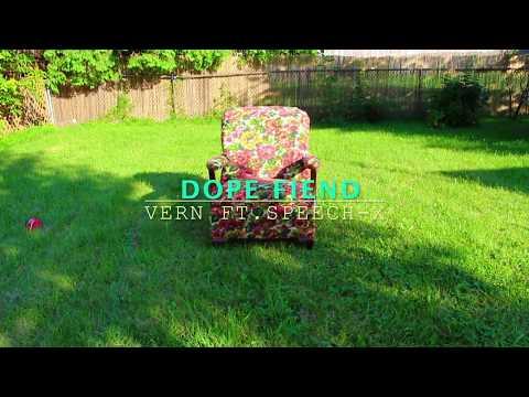 Dope Fiend Vern ft Speech x (official music video)
